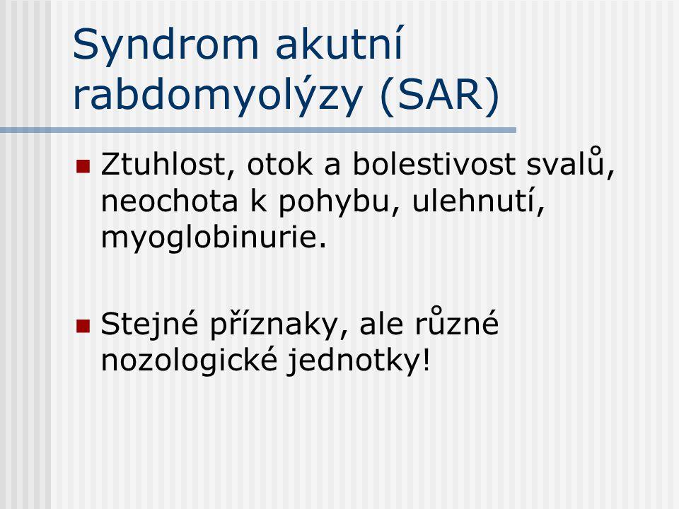 Syndrom akutní rabdomyolýzy (SAR)
