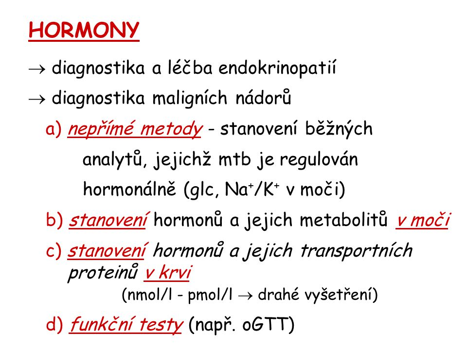 HORMONY  diagnostika a léčba endokrinopatií