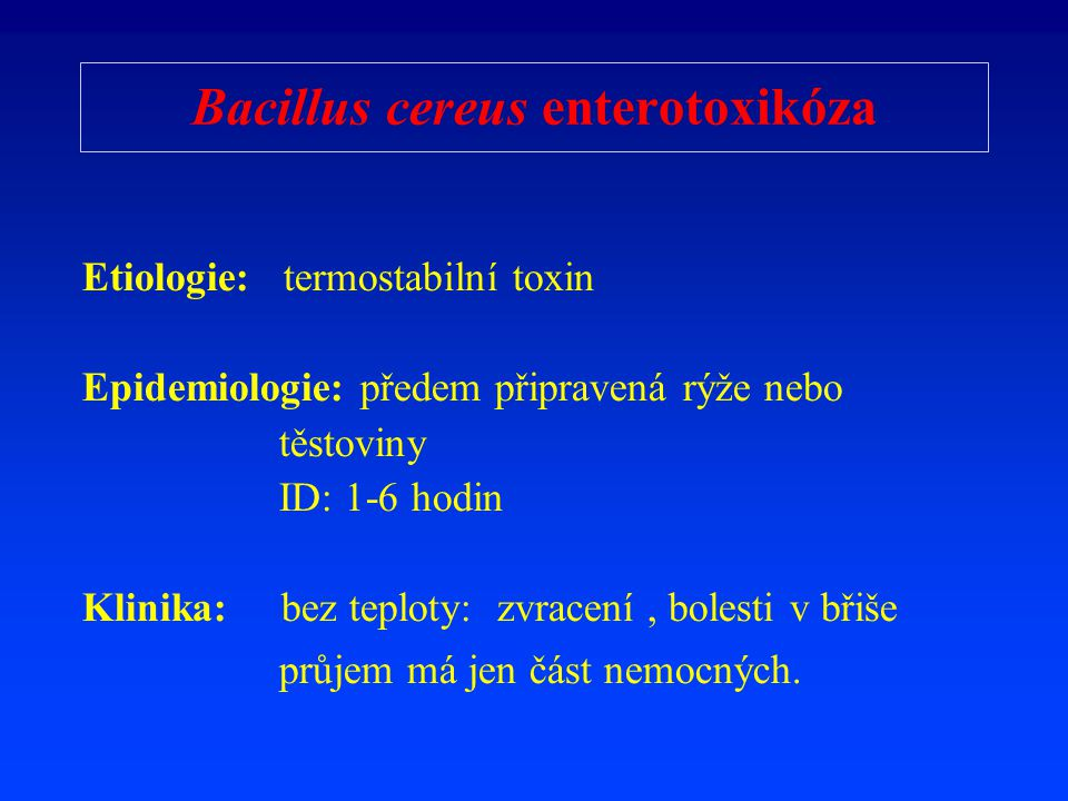 Bacillus cereus enterotoxikóza