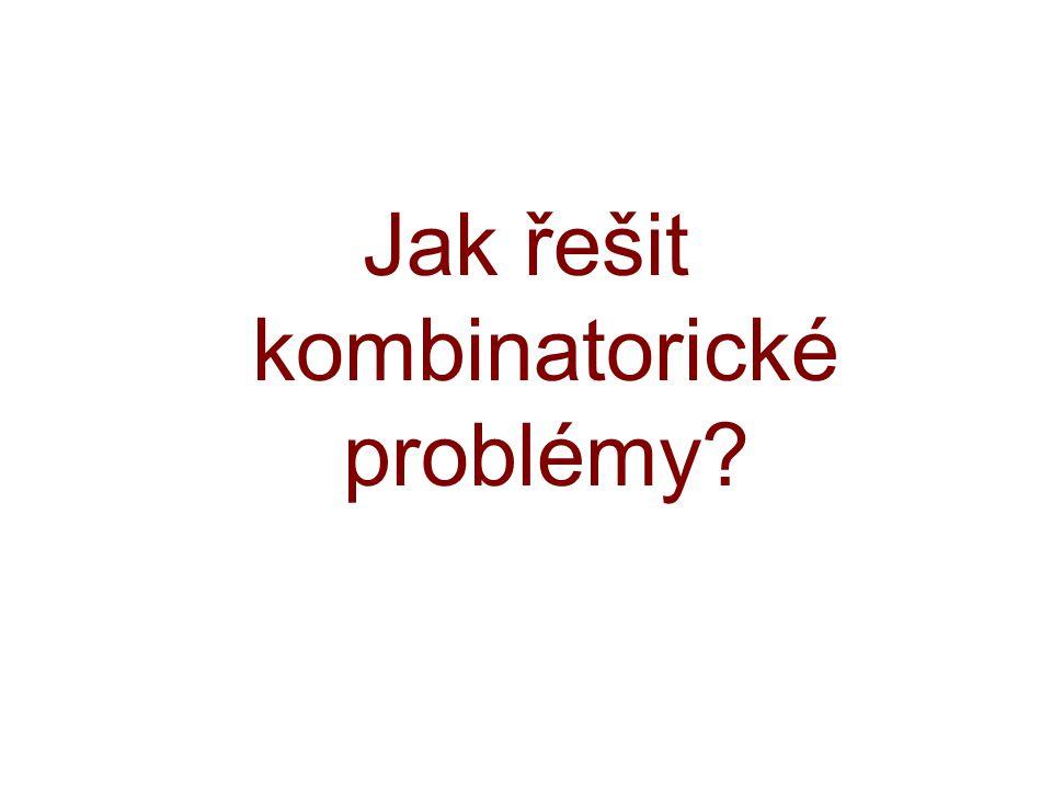 Jak řešit kombinatorické problémy