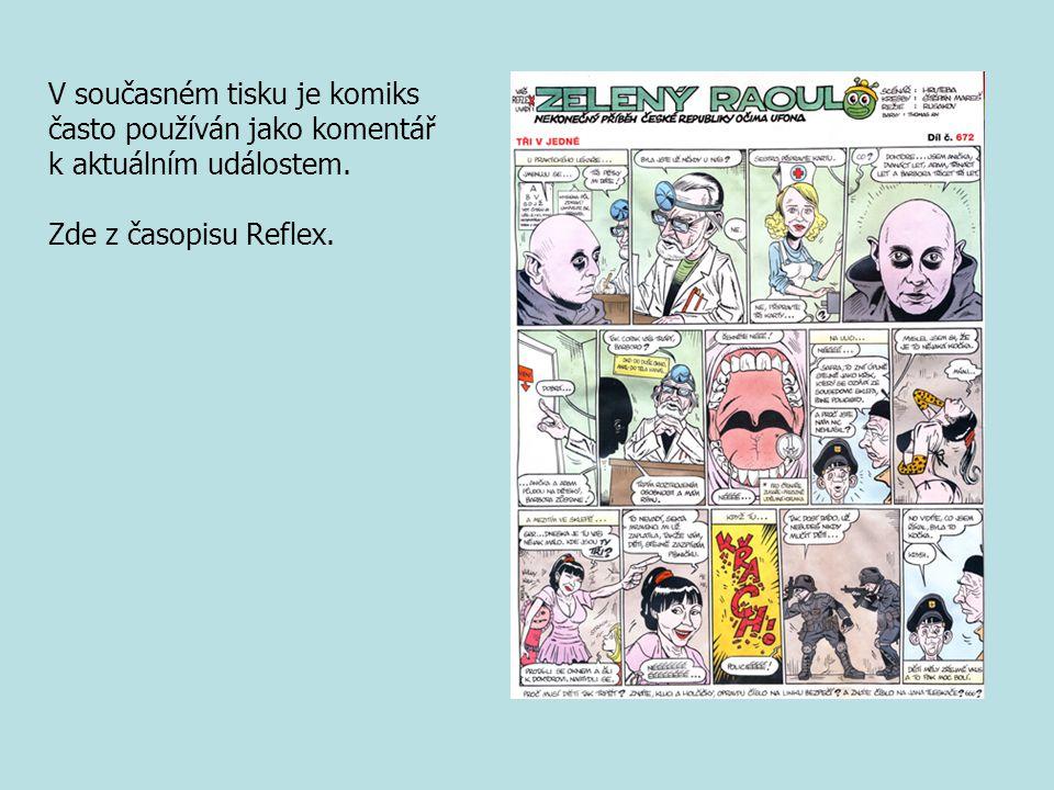 V současném tisku je komiks často používán jako komentář k aktuálním událostem.