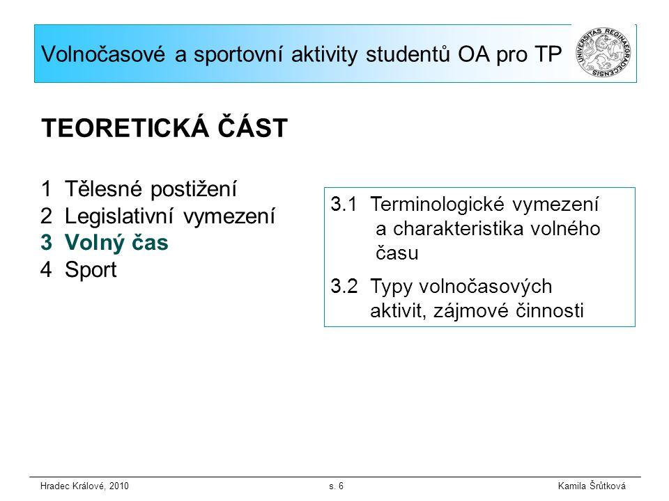 Volnočasové a sportovní aktivity studentů OA pro TP