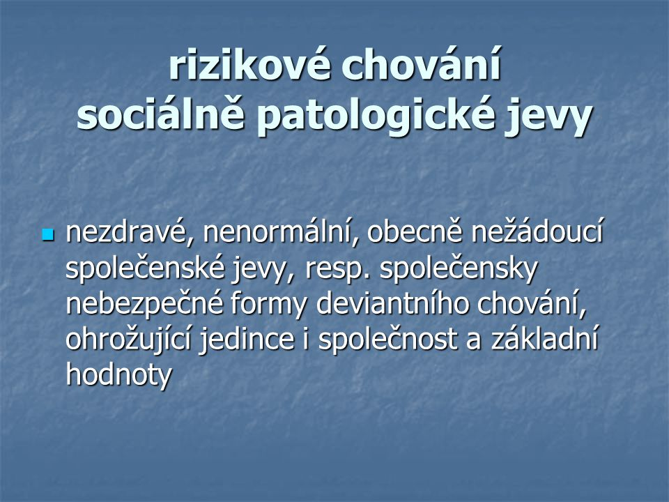 rizikové chování sociálně patologické jevy