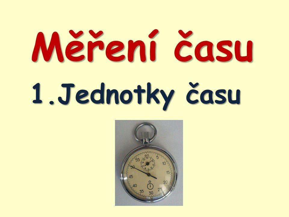 Měření času 1.Jednotky času