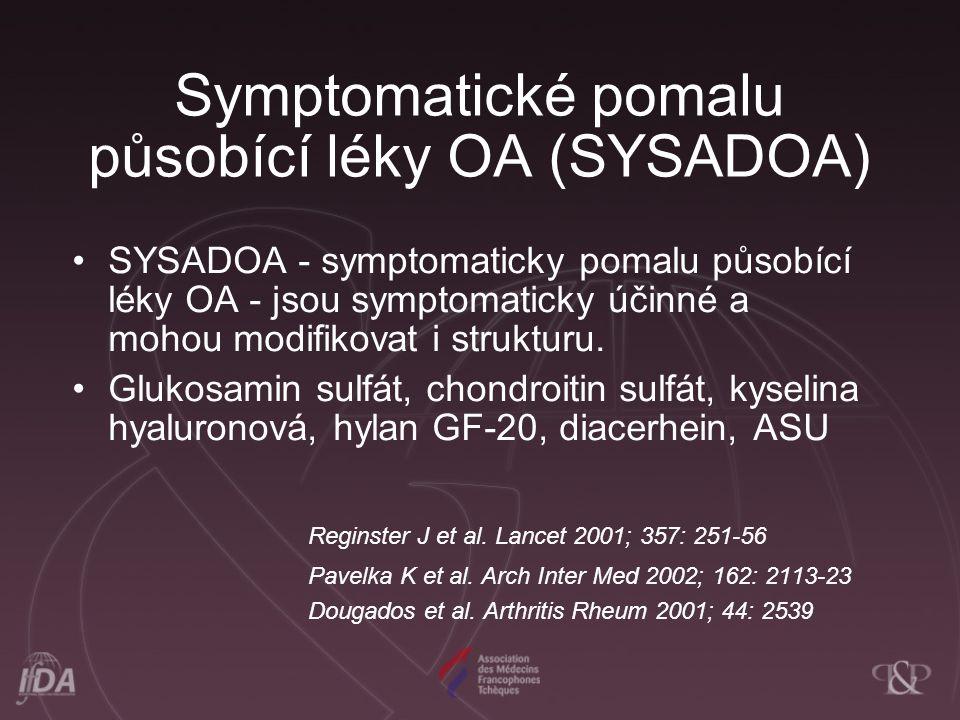 Symptomatické pomalu působící léky OA (SYSADOA)