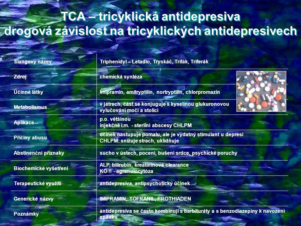 TCA – tricyklická antidepresiva drogová závislost na tricyklických antidepresivech