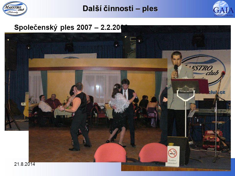 Další činnosti – ples Společenský ples 2007 – 2.2.2006