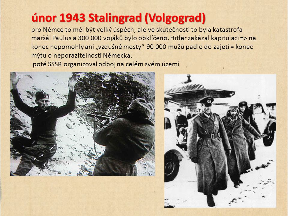 únor 1943 Stalingrad (Volgograd)