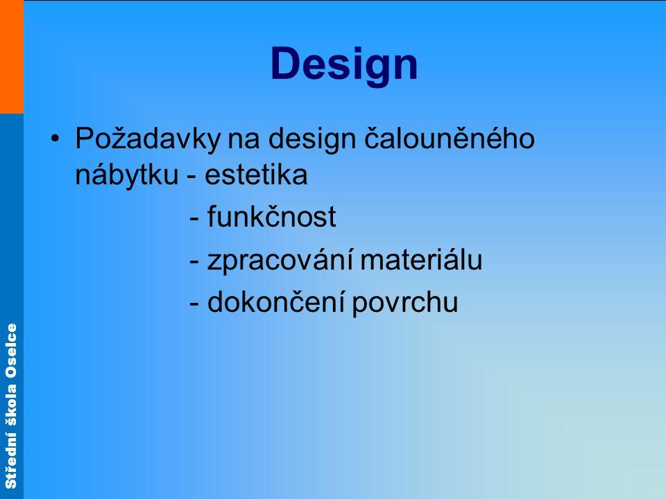 Design Požadavky na design čalouněného nábytku - estetika - funkčnost