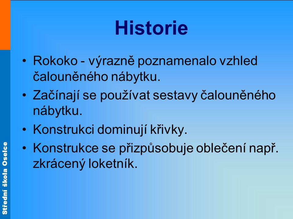 Historie Rokoko - výrazně poznamenalo vzhled čalouněného nábytku.
