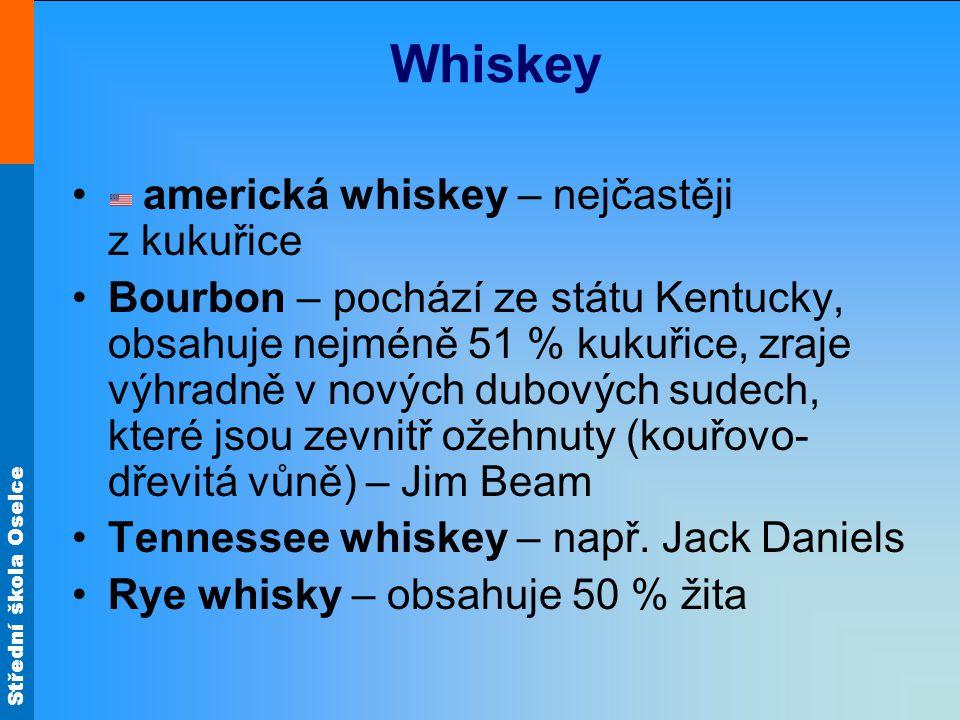Whiskey americká whiskey – nejčastěji z kukuřice