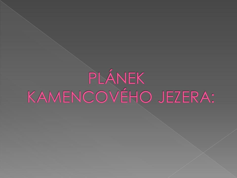 PLÁNEK KAMENCOVÉHO JEZERA:
