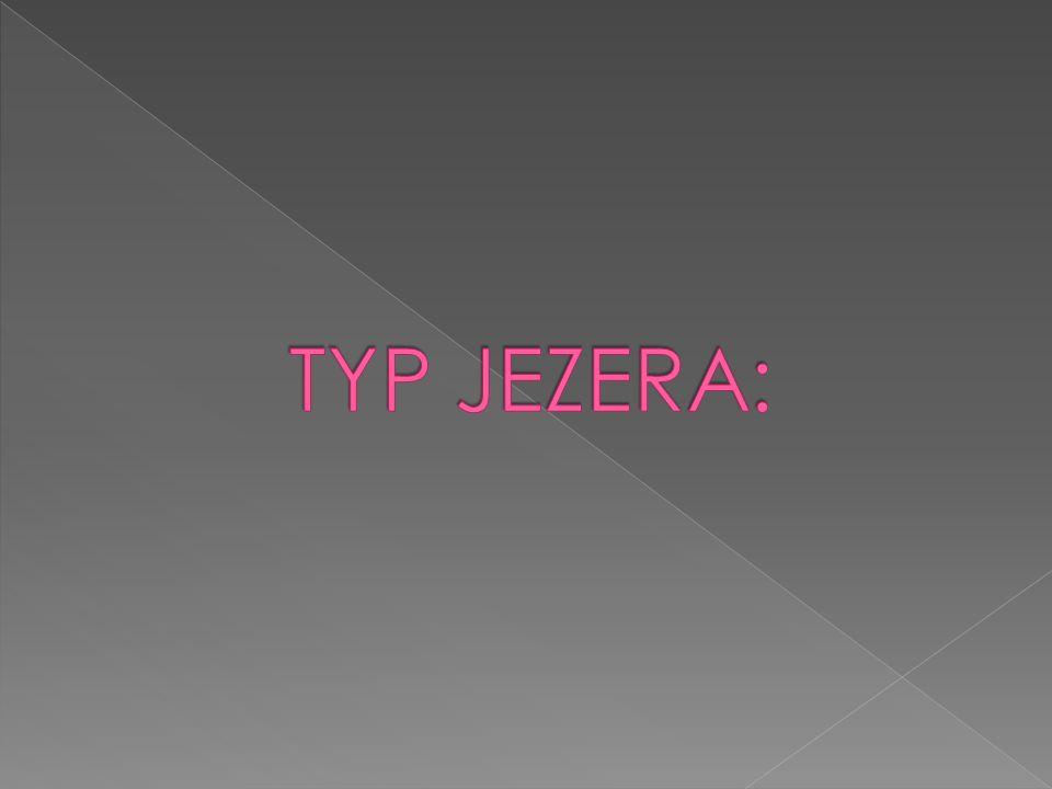 TYP JEZERA: