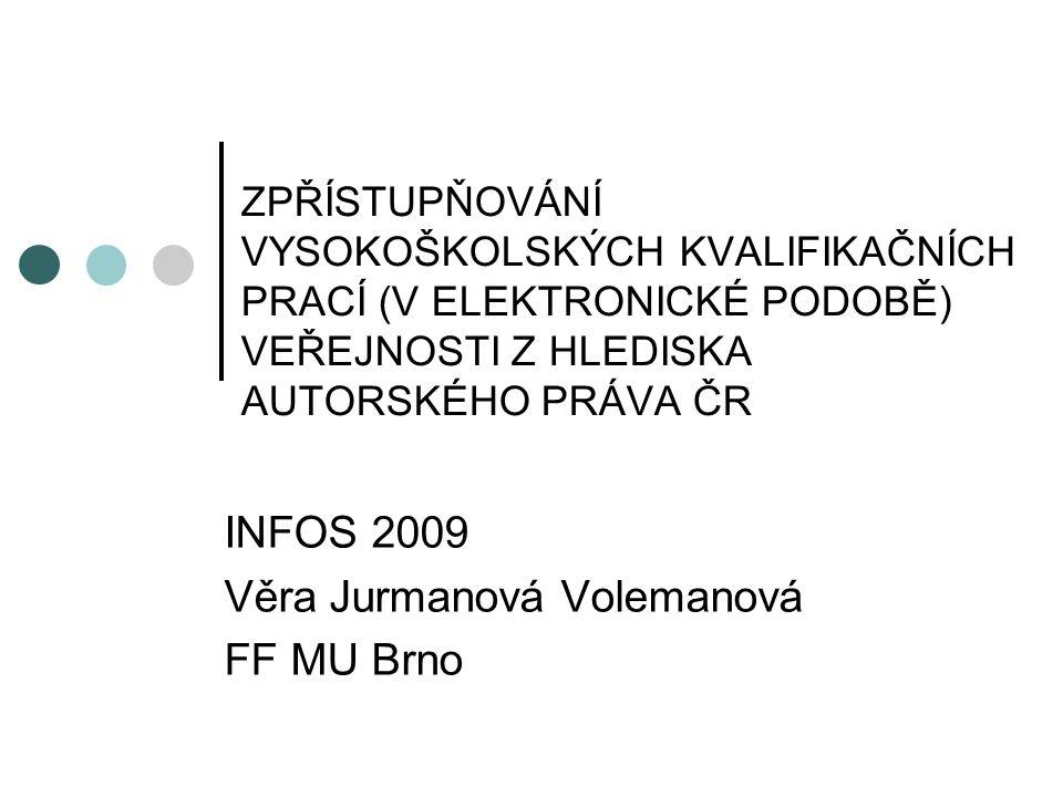 INFOS 2009 Věra Jurmanová Volemanová FF MU Brno