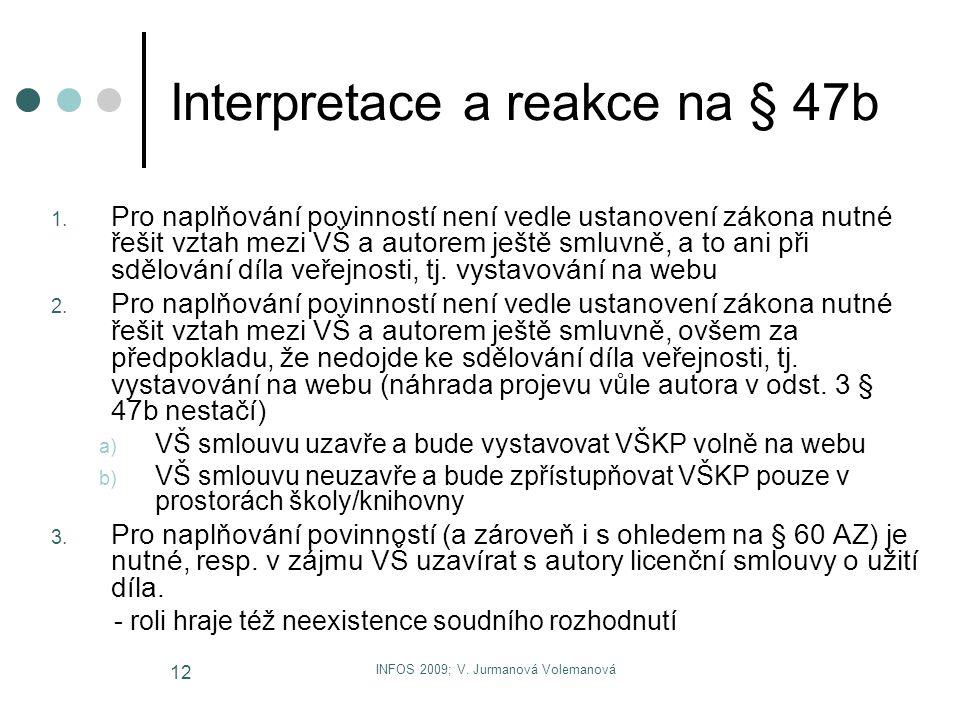 Interpretace a reakce na § 47b