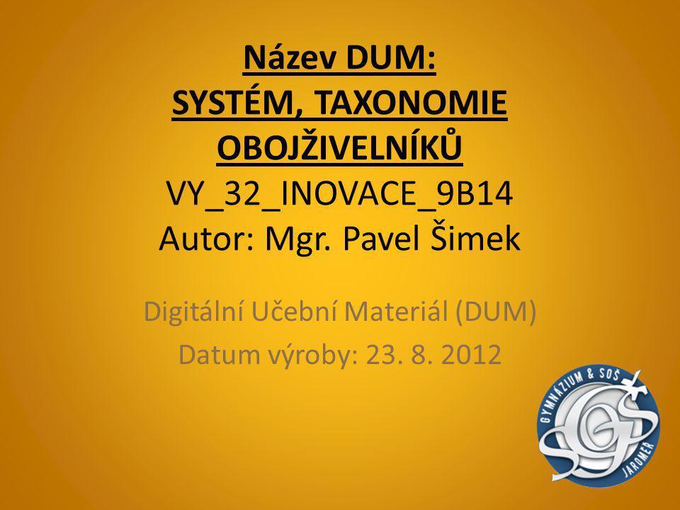 Digitální Učební Materiál (DUM) Datum výroby: 23. 8. 2012