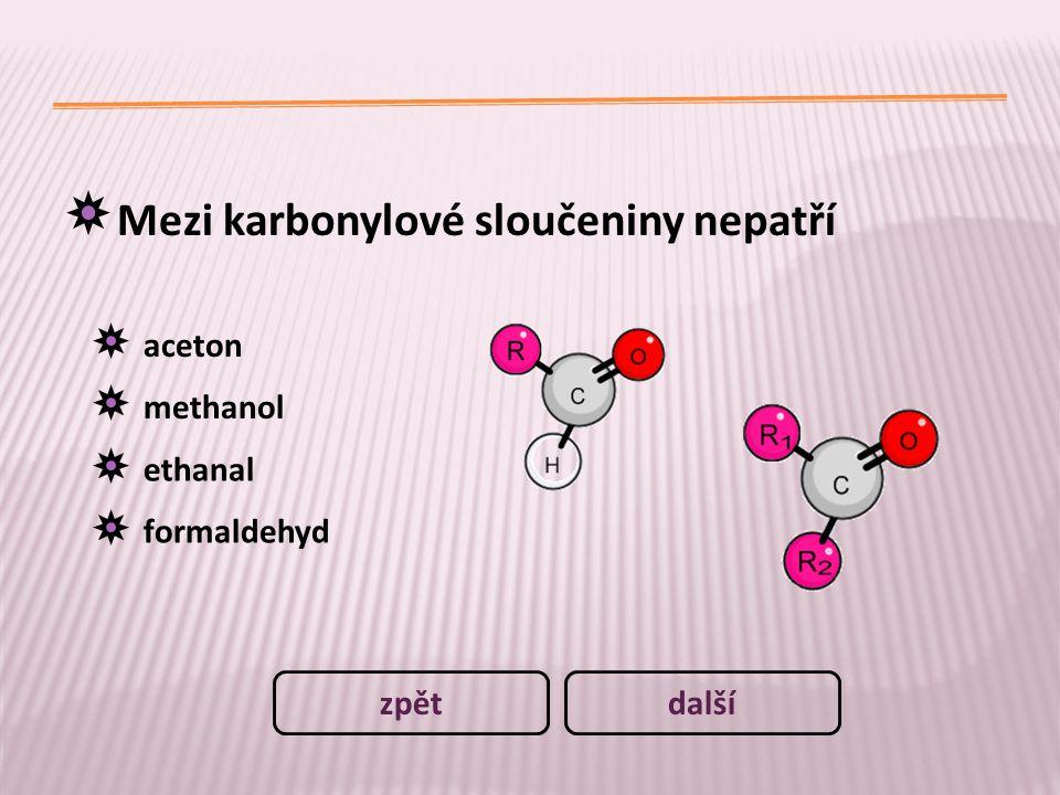 Mezi karbonylové sloučeniny nepatří