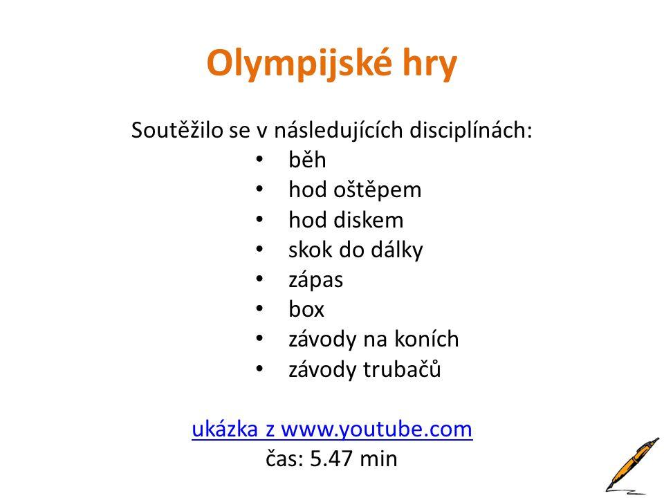 Olympijské hry Soutěžilo se v následujících disciplínách: běh
