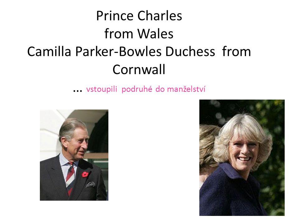 Prince Charles from Wales Camilla Parker-Bowles Duchess from Cornwall … vstoupili podruhé do manželství
