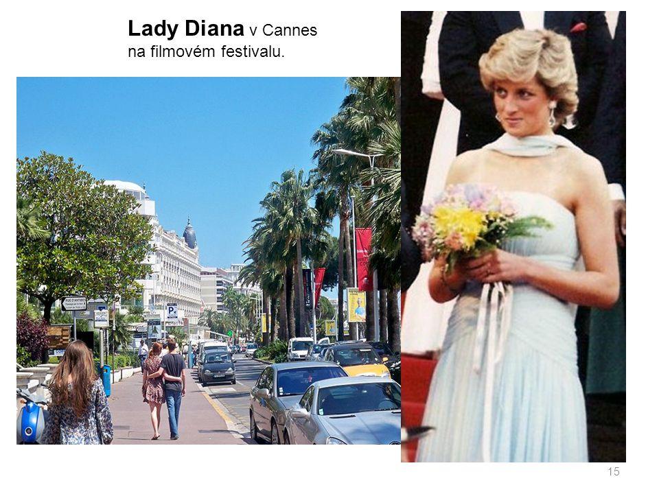 Lady Diana v Cannes na filmovém festivalu.