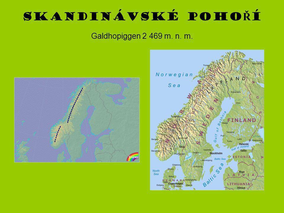Skandinávské pohoŘí Galdhopiggen 2 469 m. n. m.