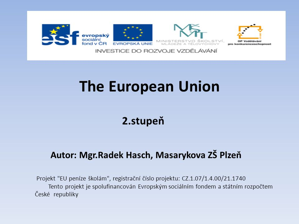 The European Union 2.stupeň