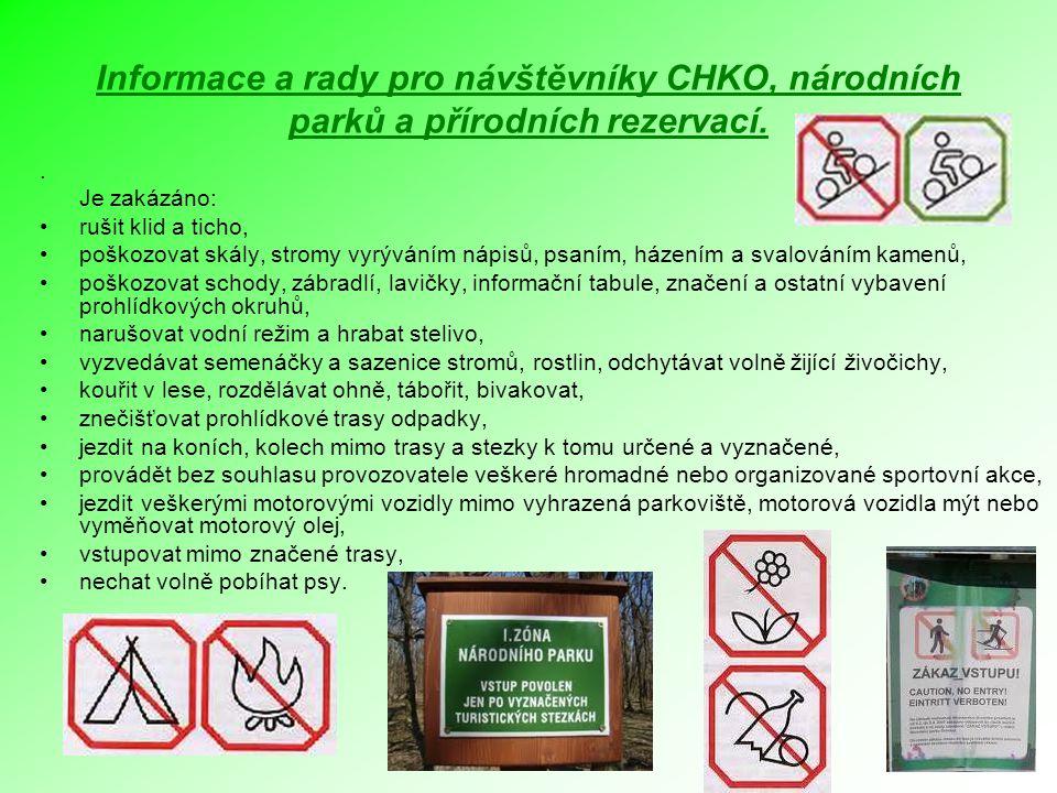 Informace a rady pro návštěvníky CHKO, národních parků a přírodních rezervací.