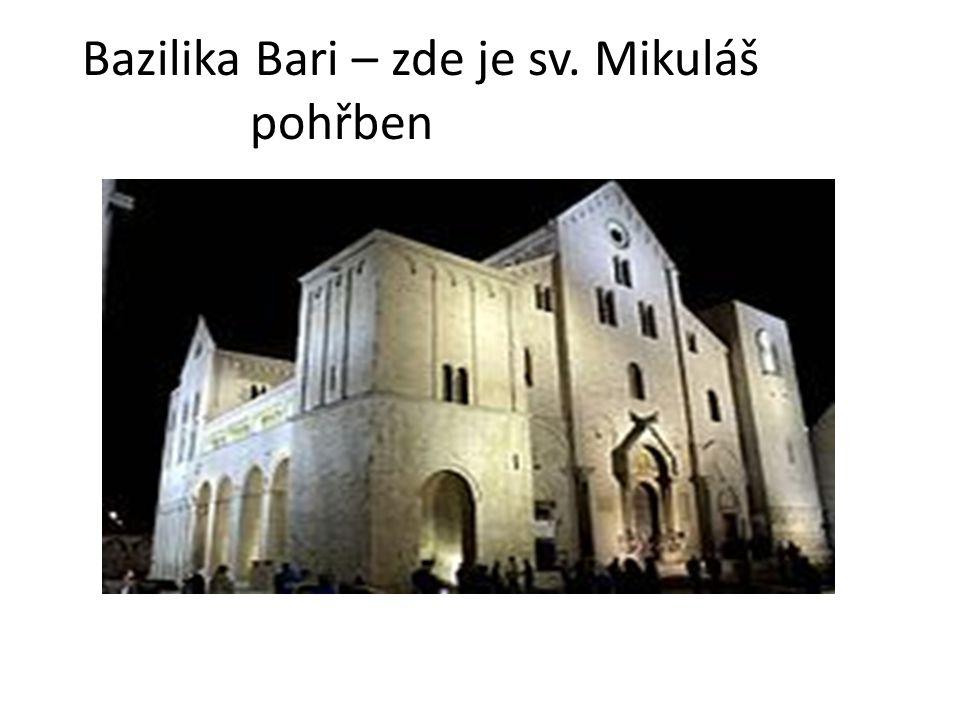 Bazilika Bari – zde je sv. Mikuláš pohřben