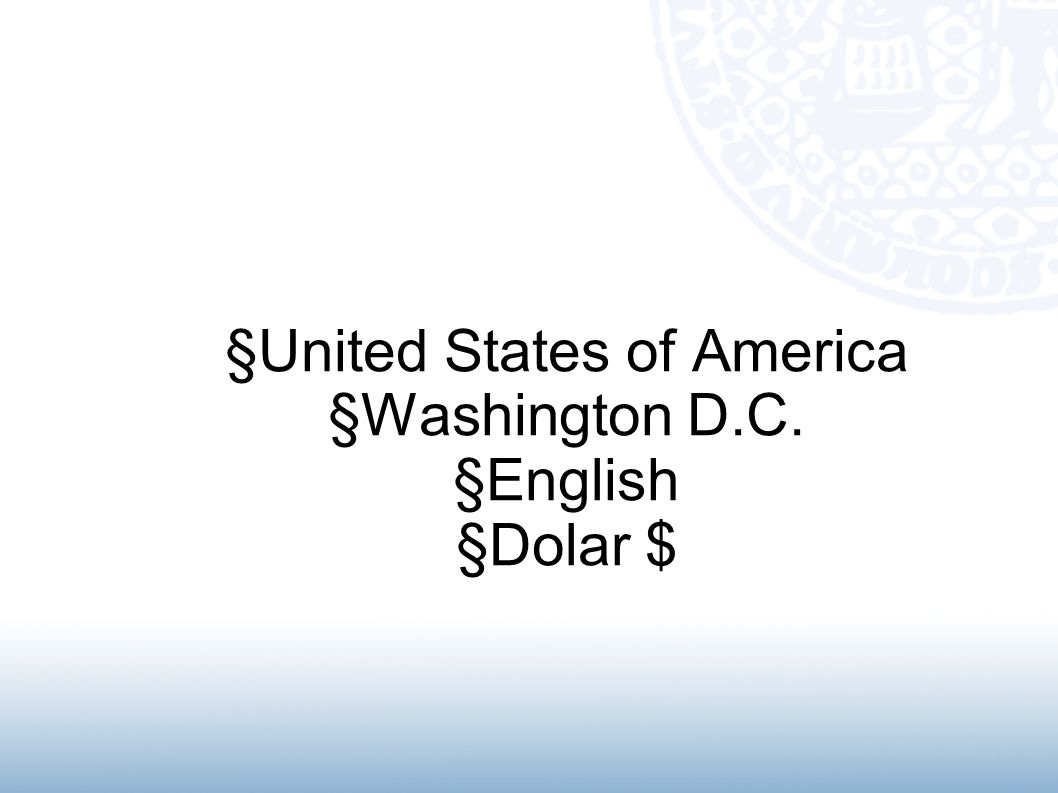 §United States of America §Washington D.C. §English §Dolar $