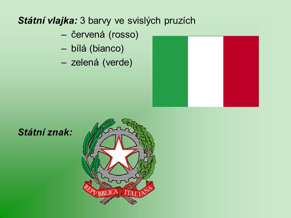 Státní vlajka: 3 barvy ve svislých pruzích