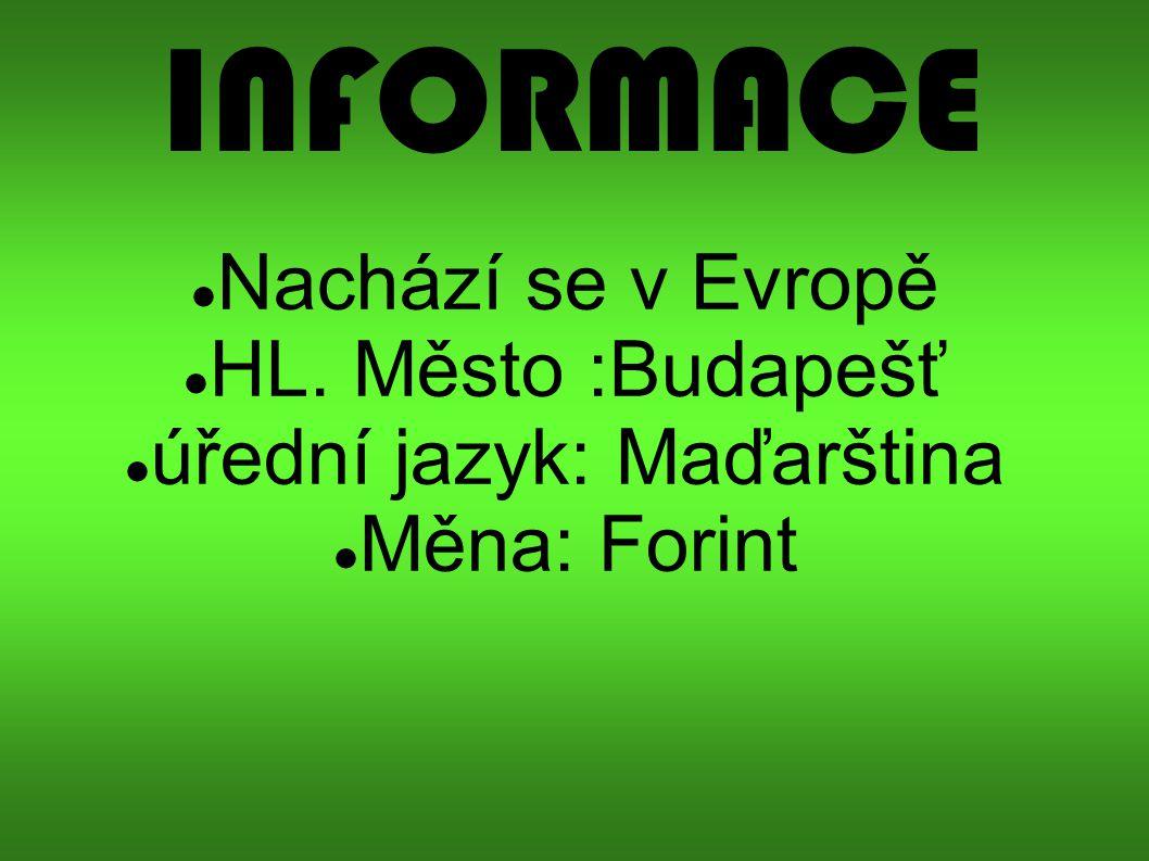 úřední jazyk: Maďarština