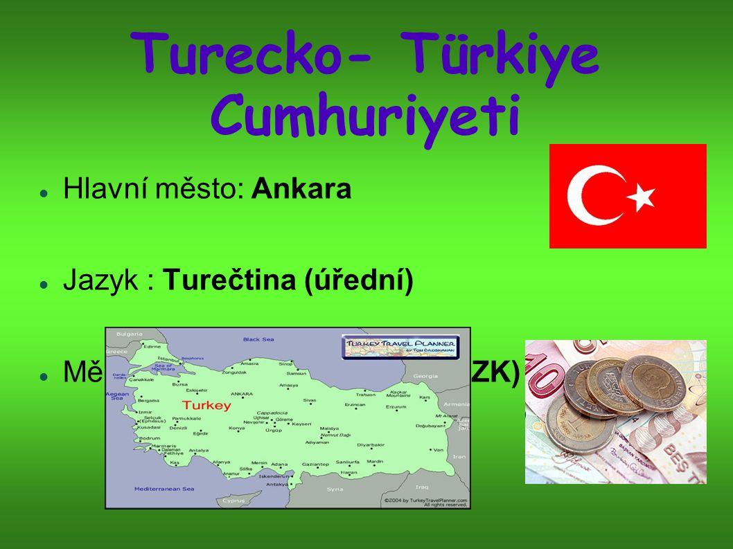 Turecko- Türkiye Cumhuriyeti