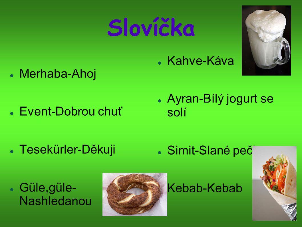 Slovíčka Kahve-Káva Merhaba-Ahoj Ayran-Bílý jogurt se solí
