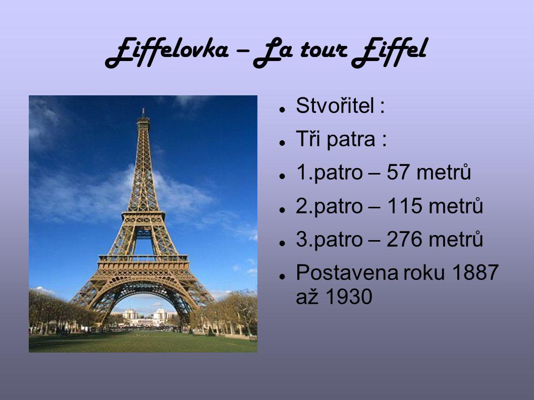 Eiffelovka – La tour Eiffel