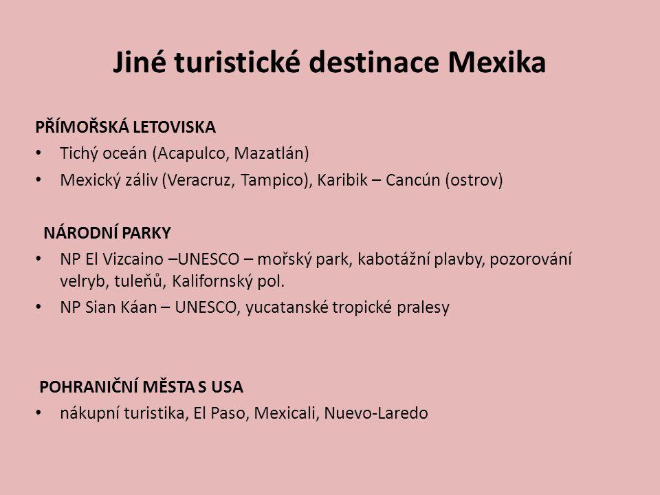 Jiné turistické destinace Mexika