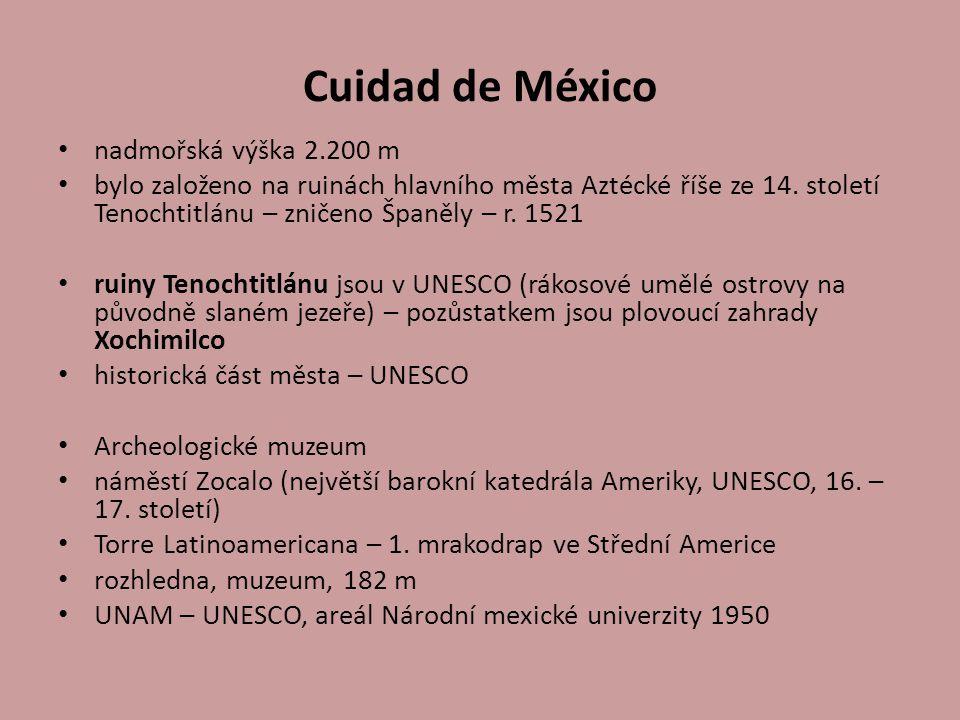 Cuidad de México nadmořská výška 2.200 m