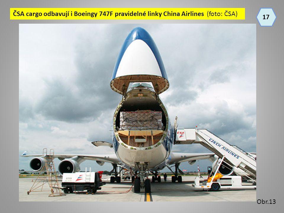 ČSA cargo odbavují i Boeingy 747F pravidelné linky China Airlines (foto: ČSA)