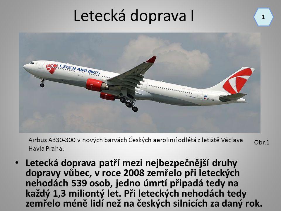 Letecká doprava I 1. Airbus A330-300 v nových barvách Českých aerolinií odlétá z letiště Václava Havla Praha.
