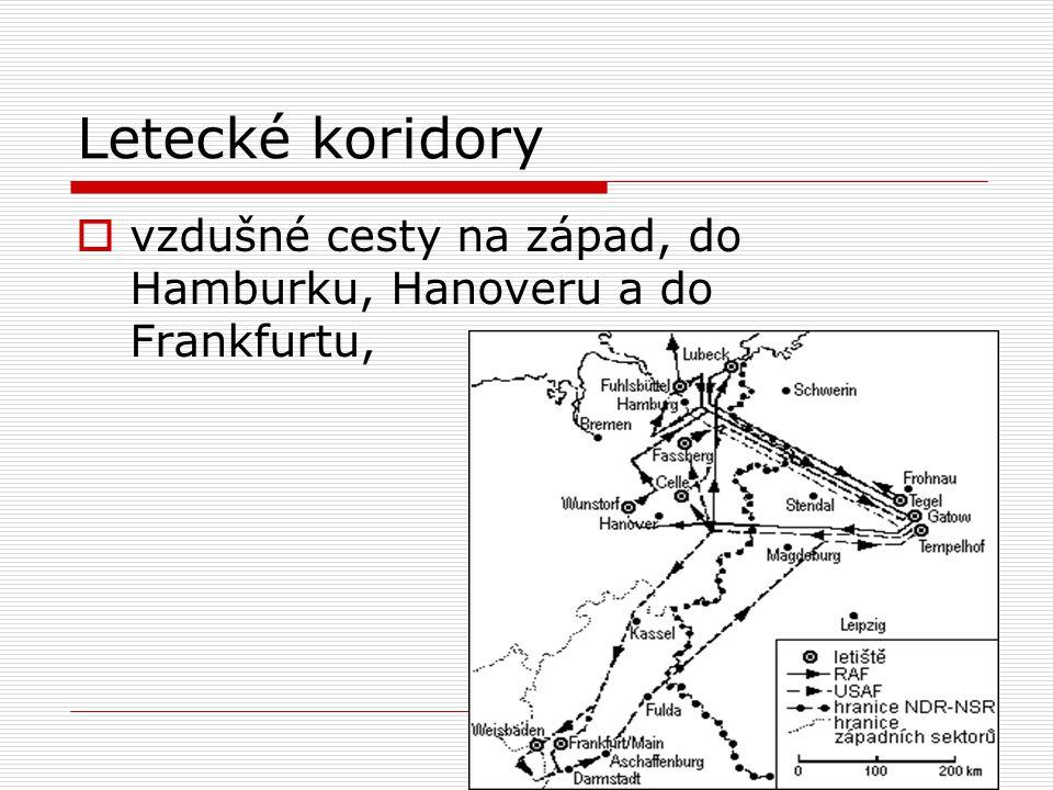 Letecké koridory vzdušné cesty na západ, do Hamburku, Hanoveru a do Frankfurtu,