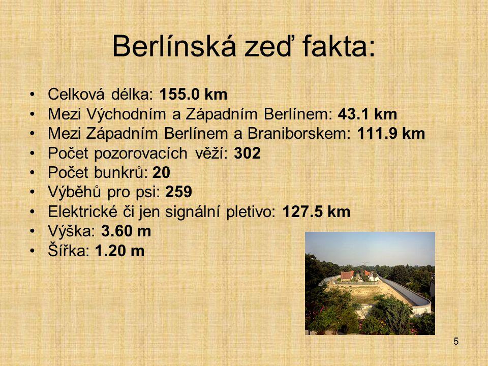Berlínská zeď fakta: Celková délka: 155.0 km