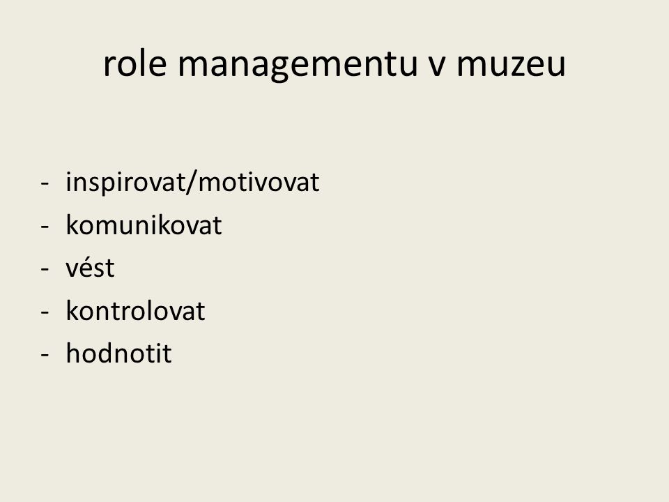 role managementu v muzeu