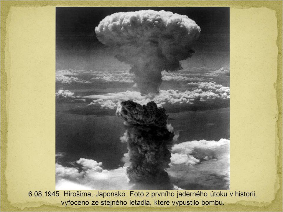 6.08.1945. Hirošima, Japonsko.