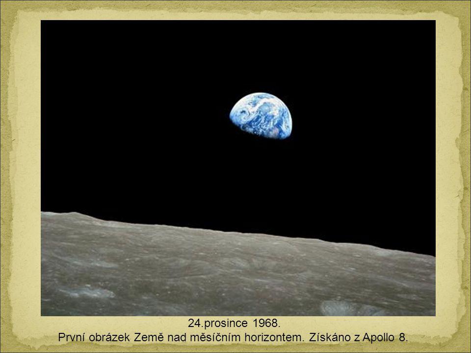 První obrázek Země nad měsíčním horizontem. Získáno z Apollo 8.