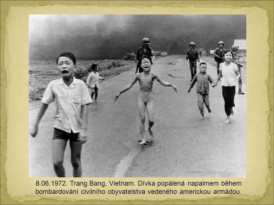 8.06.1972. Trang Bang, Vietnam.