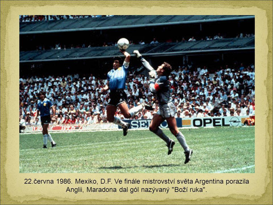 22.června 1986. Mexiko, D.F.