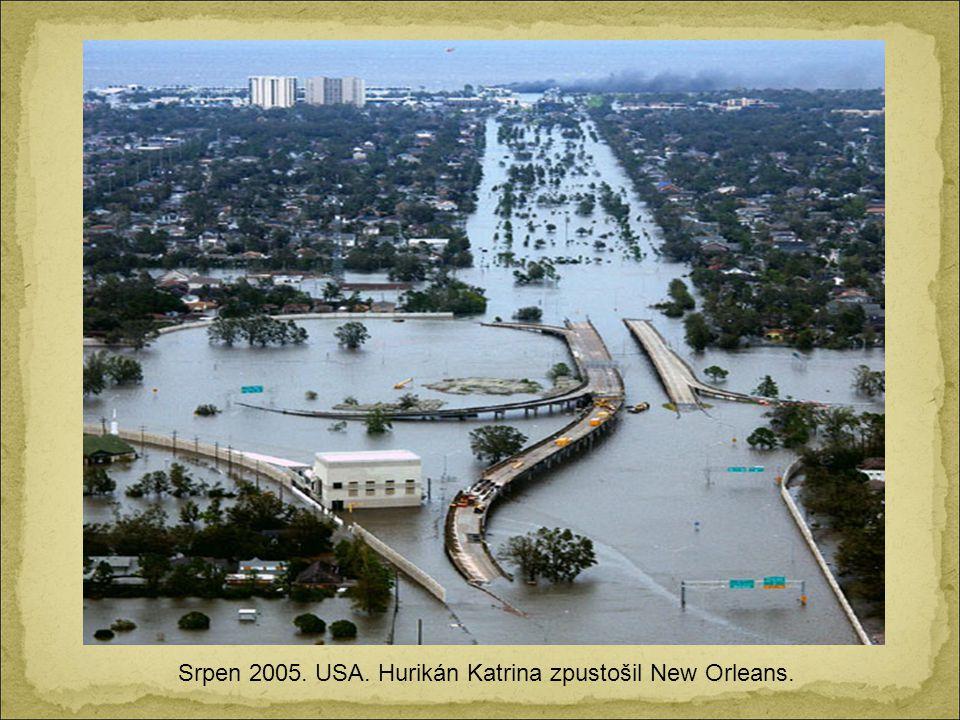 Srpen 2005. USA. Hurikán Katrina zpustošil New Orleans.