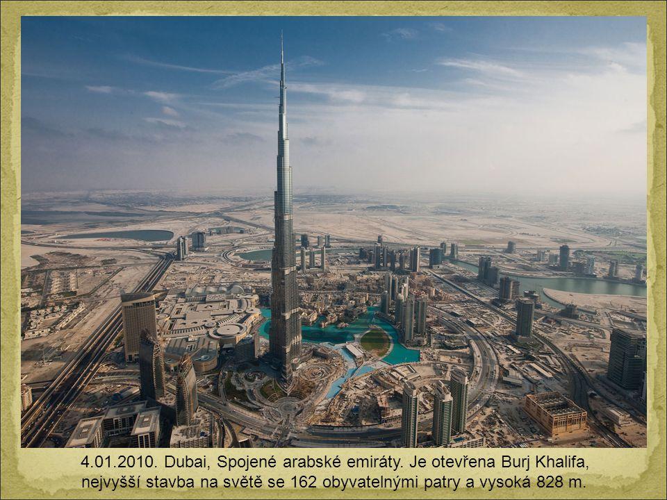 4. 01. 2010. Dubai, Spojené arabské emiráty