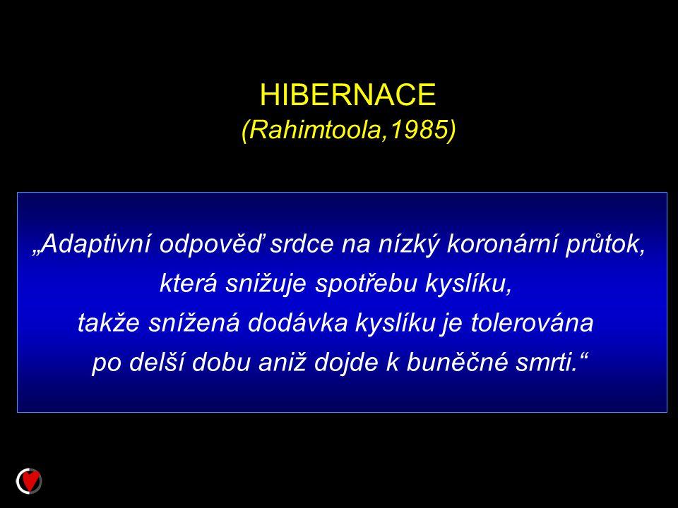 HIBERNACE (Rahimtoola,1985)
