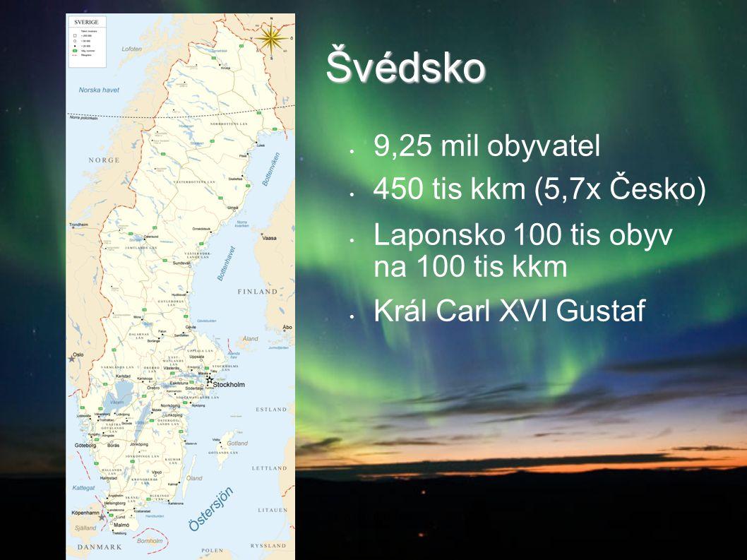 Švédsko 9,25 mil obyvatel 450 tis kkm (5,7x Česko)