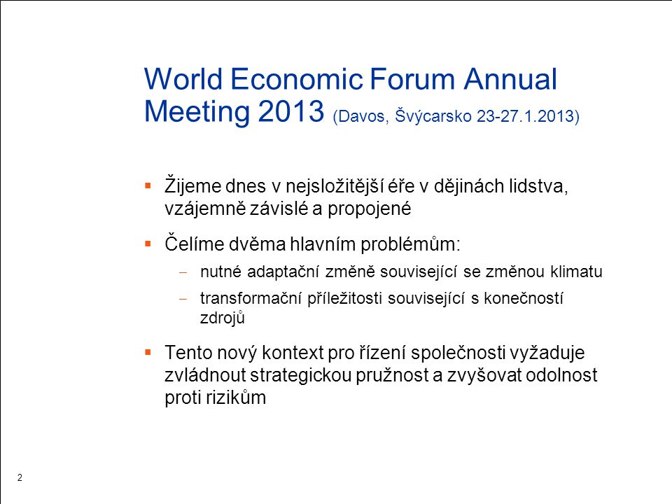 World Economic Forum Annual Meeting 2013 (Davos, Švýcarsko 23-27. 1